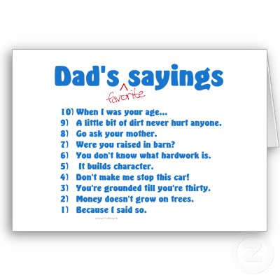 Dads Favorite Sayings